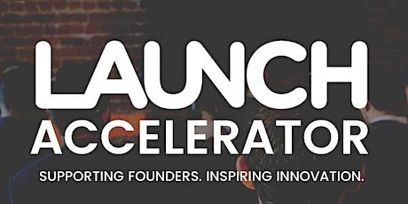 LAUNCH Accelerator Cohort 21 - Public Demo Day tickets