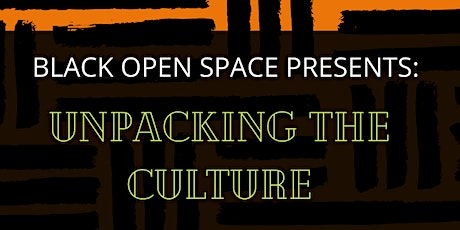 """Unpacking the Culture"": Black Mental Health Panel Discussion tickets"