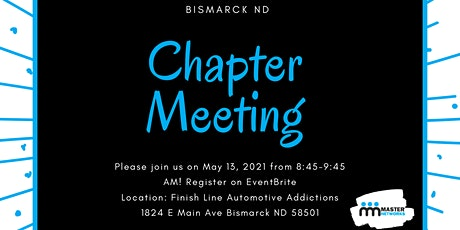 Master Networks Chapter Meeting - Bismarck ND (May 13, 2021 Meeting) tickets