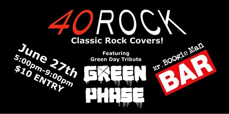 40Rock Classic Rock Tribute & Green Phase Green Day tribute tickets