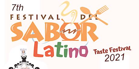 7th Latino Taste Festival-- 7 Festival del Sabor Latino tickets