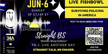 Straight BS: Live Another Day - Surviving Policing in America tickets