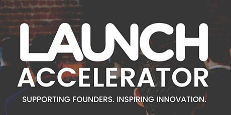 LAUNCH Accelerator Cohort 22 - Public Demo Day tickets