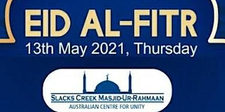 Eid Salah at Slacks Creek Mosque 13 May - 2 sessions tickets