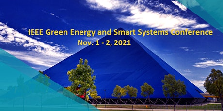 IEEE Green Energy and Smart Systems Conference, 2021 tickets