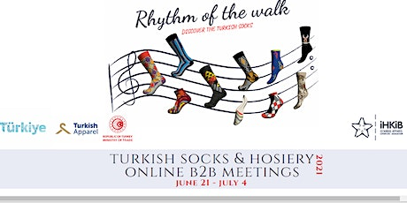 TURKISH SOCKS AND HOSIERY ONLINE B2B EVENT (FAST DATING) tickets