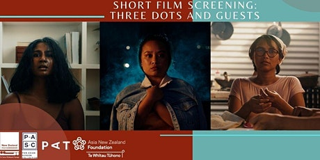 Short Film Screening: Three Dots and Guests tickets