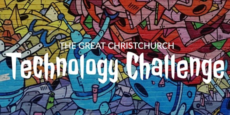 The Great Christchurch Technology Challenge (Construction Challenge) 2021 tickets