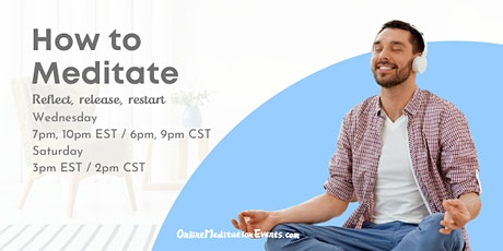 How to Meditate(Live Group Guided Meditation) tickets