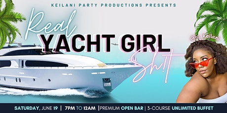 Real Yacht Girl Shit - Keilani's 25th Birthday Celebration tickets