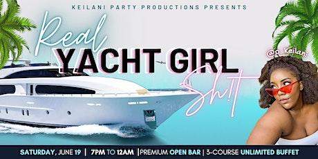 Real Yacht Girl Shit - Keilani's 25th Birthday Celebration tickets
