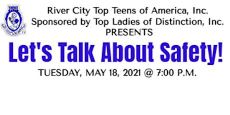 "River City TTA ""Let's Talk Safety"" Presentation tickets"