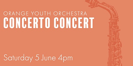 Orange Youth Orchestra | Concerto Concert tickets
