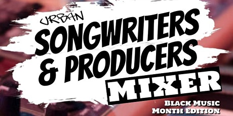 Urban Songwriters & Producers Mixer June 2 tickets