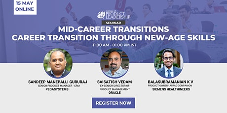 Mid-Career Transitions CAREER TRANSITION THROUGH NEW-AGE SKILLS tickets