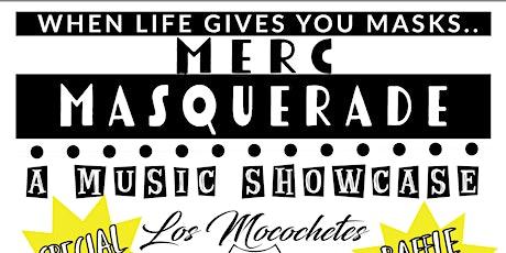 Merc Masquerade Los Mocochetes // Copper Children // GloriaGray // Gatmouth tickets