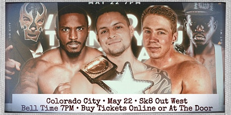 """New Texas Pro Wrestling Presents: """"Who Do You Think You Are? I Am!"""" tickets"""