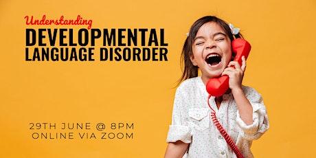 Understanding Developmental Language Disorder (DLD) tickets