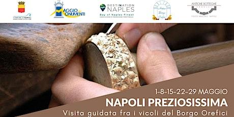 """Tour """"Napoli Preziosissima"""" biglietti"""
