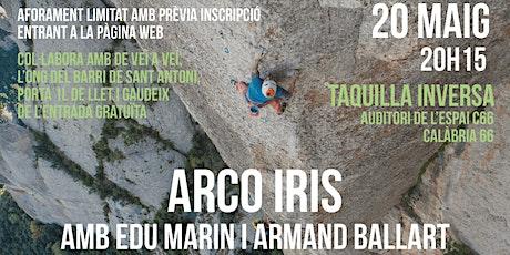 Projecció ARCO IRIS - Aforament Limitat entradas