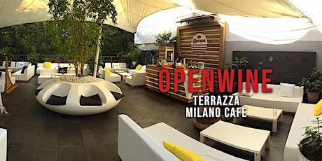 OPENWINE -  Terrazza Milano Cafè | New Opening biglietti