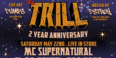Trill's 2 Year Anniversary w/ Lord Finesse, SuperNatural, Ras Kass, & more tickets