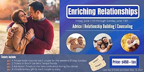 Enriching your  Relationships: Weekend Romantic Getaway tickets