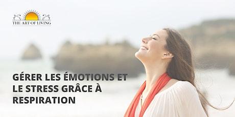 Gérer les émotions et le  stress grâce à respiration - Paris 2 billets