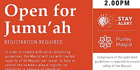 Purley Masjid Jumu'ah  - 2nd Salah - 2.00pm - 14-May-21 tickets