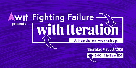 Fighting Failure with Iteration - A hands on workshop tickets