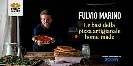FULVIO MARINO  **** Le basi della Pizza artigianale homemade biglietti