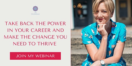 Take back the power in  your career and make the change you need to thrive tickets