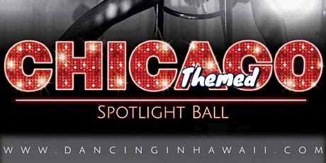 """CHICAGO"" Spotlight Ball tickets"