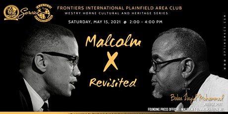 Plainfield Frontiers present Malcolm X Revisited with Baba Zayid Muhammad tickets