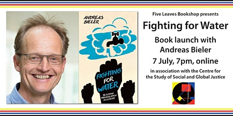 Fighting for Water, book launch with Andreas Bieler tickets