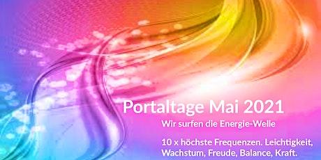 Portaltage - Wir surfen die Welle der hohen Frequenzen Tickets