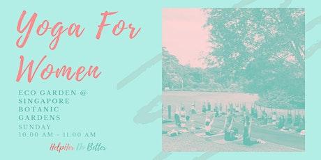 Yoga For Women @ Botanic Gardens tickets