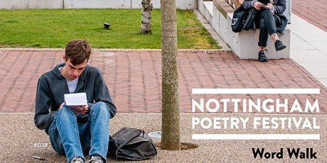 Nottingham Poetry Festival: Word Walk with GOBS Collective tickets