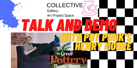 Talk and demo with Pot Punk's Henry Moore tickets