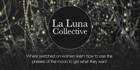 La Luna Collective JUNE/JULY/AUG tickets