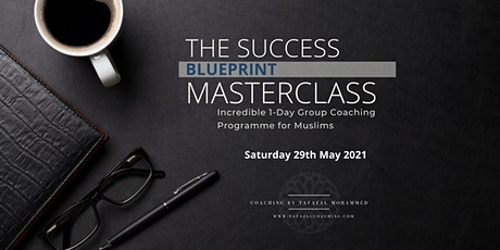 The Success Blueprint Masterclass tickets