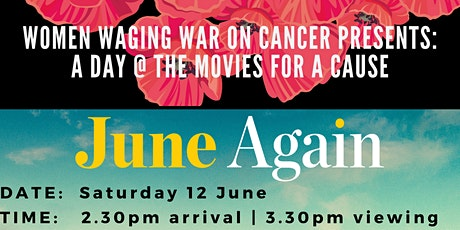 Women Waging War on Cancer: A day at the Movies for a cause tickets