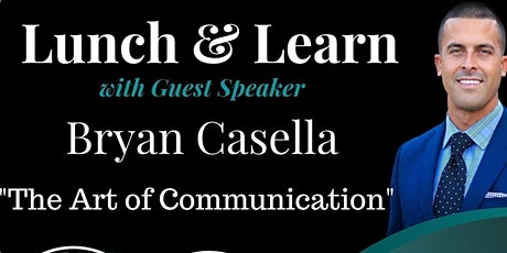 """Lunch & Learn w/Bryan Casella  """"Level Up Your Communication"""" tickets"""