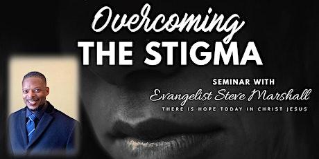 Overcoming The Stigma tickets
