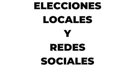 ELECCIONES LOCALES y REDES SOCIALES. Comunicación digital municipal entradas