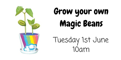Grow your own Magic Beans! tickets