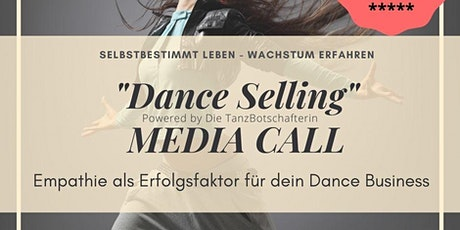 """""""Dance Selling""""- Media Call Tickets"""