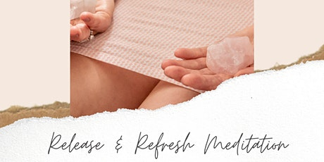 Release and Refresh Meditation Evening tickets