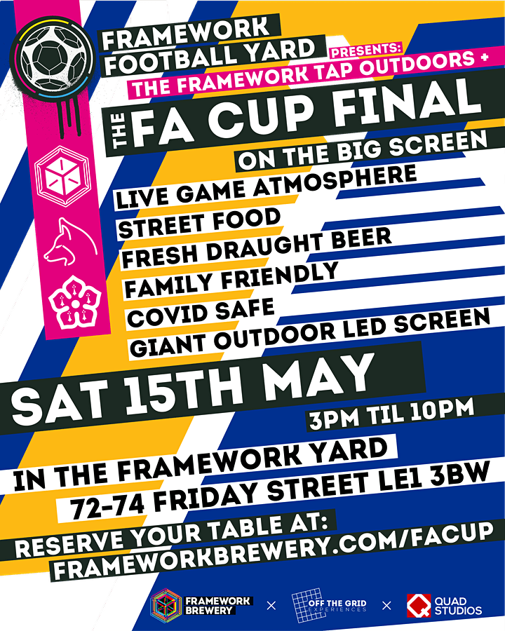 FA CUP FINAL ON THE BIG OUTDOOR SCREEN @FRAMEWORK FOOTBALL YARD - LEICESTER image
