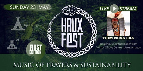 HAUX FEST - Music of Prayers & Sustainability tickets